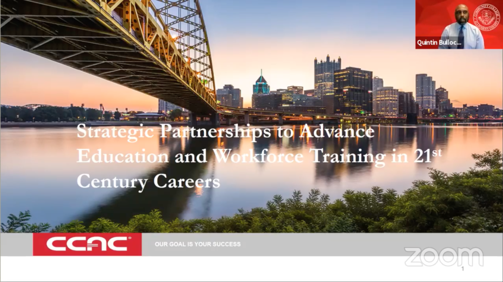 CCAC slide on strategic partnerships to advance education and workforce training in 21st century careers.